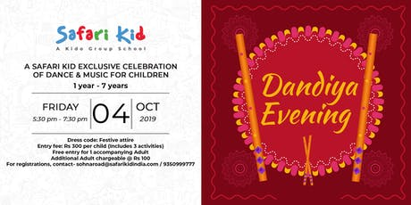 Dandiya Evening- Safari Kid Sector 47 tickets