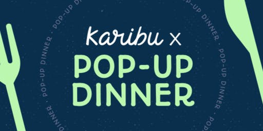 POPUP DINNER | CROSSING BORDERS with KARIBU