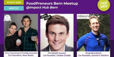FoodPreneurs Meetup Bern @ Impact Hub Bern Tickets