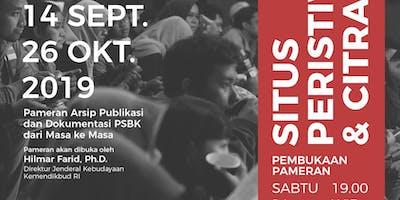"""Pameran Arsip Dokumentasi dan Publikasi PSBK """"Situs Peristiwa&Citra"""""""