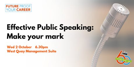 Effective Public Speaking: Make your mark [Future Proof Your Career] tickets