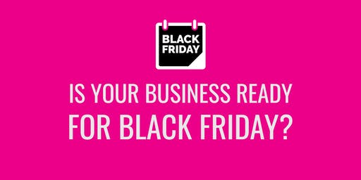 Is your business ready for Black Friday?