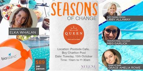 QueenHood-Seasons Of Change tickets
