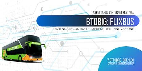 BtoBIG Flixbus incontra le imprese innovative del Club - Ticket Gratuiti  biglietti