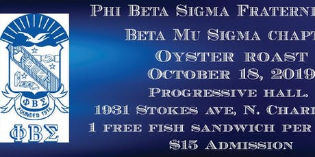 Beta Mu Sigma Chapter of Phi Beta Sigma Fraternity, Inc. Oyster Roast tickets