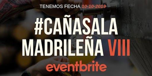 Cañas A La Madrileña VIII - Eventbrite Edition