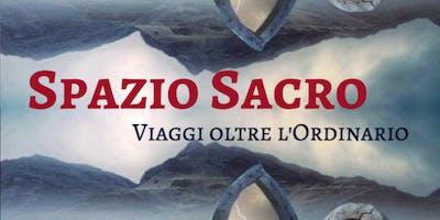 Spazio Sacro: Viaggi Sciamanici Oltre l'Ordinario