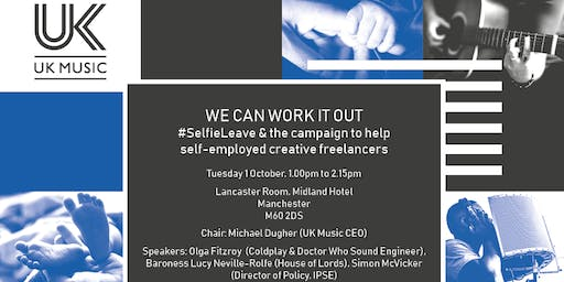 We Can Work It Out: Selfieleave @ Conservative Conference *PASS REQUIRED*