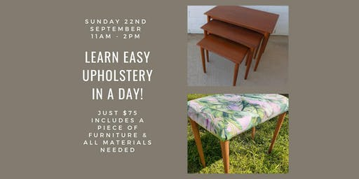 Learn Upholstery in a Day | Furniture Upholste/Resturation Clas