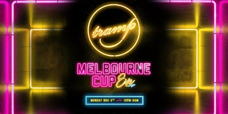 TRAMP PRESENTS | CUP EVE | Monday NOV 4th tickets