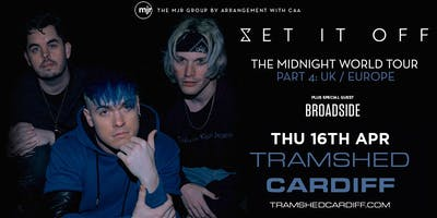 Set It Off (Tramshed, Cardiff)