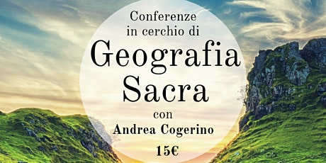 Conferenze in Cerchio di Geografia Sacra tickets