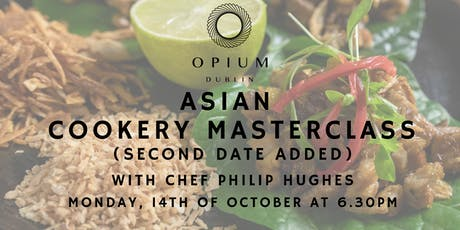 Asian Cookery Masterclass at Opium tickets