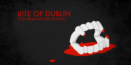 Bite of Dublin with Bram Stoker Festival tickets