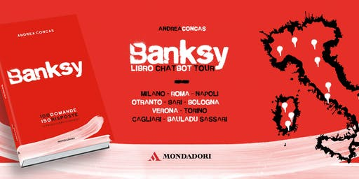BANKSY TOUR Libro ChatBOT Italia | Andrea Concas | ArteCONCAS