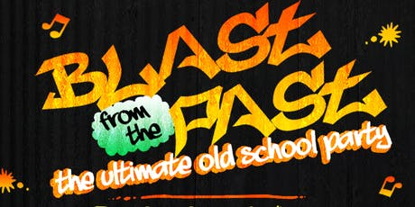 BLAST FROM THE PAST - The Ultimate Old School Party The RIDDIMZ Edition tickets