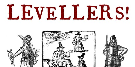 Levellers! A dramatised presentation on the 1649 mutiny tickets