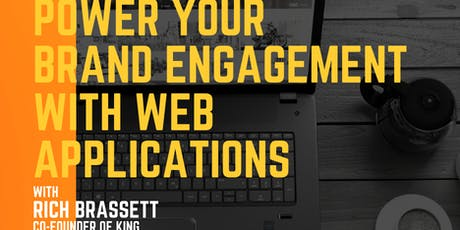 Hub Workshop Series - Power your brand engagement with Web Applications tickets