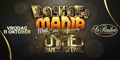 Bachata Mania meets Unified Dance Festival tickets