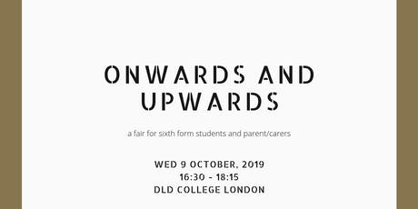 Onwards and Upwards | university fair for sixth form students and families  tickets
