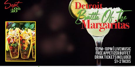 Detroit Battle Of The Margaritas tickets