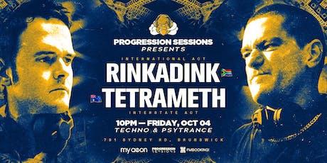 Rinkadink & TETRAMETH tickets