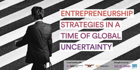 Entrepreneurship Strategies in a time of global uncertainty tickets
