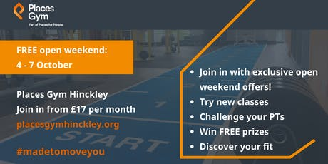 Places Gym Hinckley, free open weekend tickets