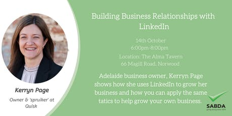 SABDA Networking event - Building Business Relationships with LinkedIn tickets