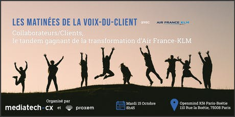 Les Matinées de la Voix-du-Client - Air France KLM billets