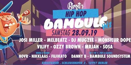 Birgit´s Hip Hop Bambule Vol. 2 (Open Air & Indoor) Tickets