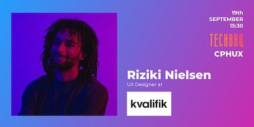 UX Passion Talk at TechBBQ by Riziki Nielsen from Kvalifik