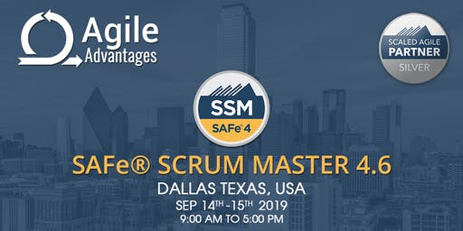 SAFe 4.6 Scrum Master  (SSM) - Dallas, Texas, USA