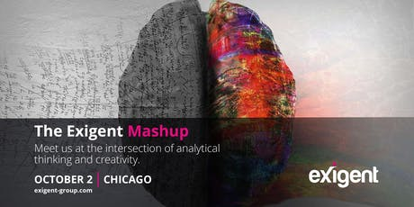 Exigent Mashup: Where analytical thinking and  creativity meet. tickets