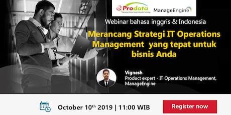 Merancang Strategi IT Operations Management yang tepat untuk bisnis anda tickets