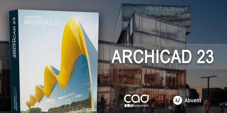 Présentation d'ARCHICAD 23 à Lille avec CAD Equipement et Abvent billets