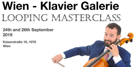 Looping Masterclass in Vienna Tickets