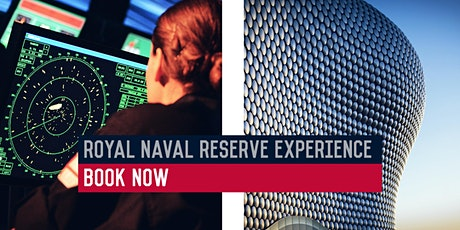 Royal Naval Reserve Experience – HMS Forward, Birmingham – 03/03/2020 tickets