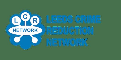 Leeds Crime Reduction Network Meeting