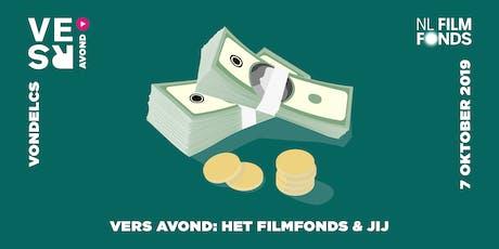 VERS Avond: Het Filmfonds & Jij tickets