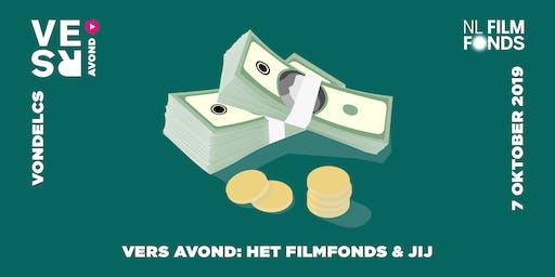 VERS Avond: Het Filmfonds & Jij