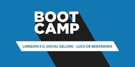 Boot Camp: LinkedIn e il Social Selling biglietti
