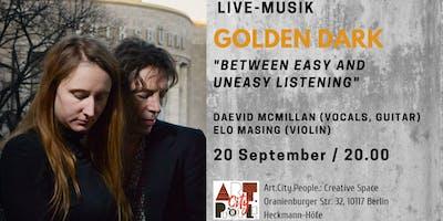 "Live music ""Golden Dark"" / Vocals, guitar, violin"