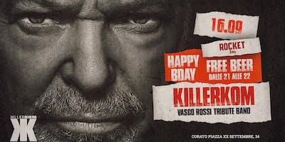 Killerkom @Rocket | Vasco Rossi Tribute Band