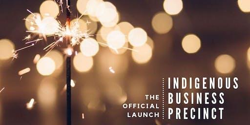 *Official Launch*  Indigenous Business Precinct