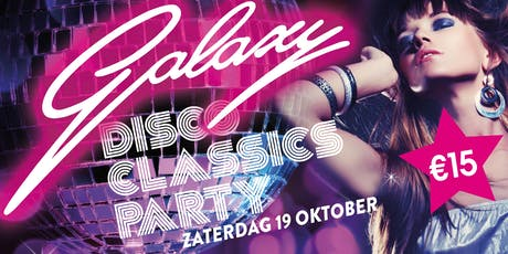 Galaxy Disco Classics 70's 80's Party tickets