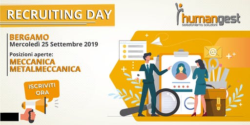 Humangest Recruiting Day  - Bergamo