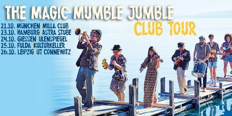 The Magic Mumble Jumble – First Time With You Tickets