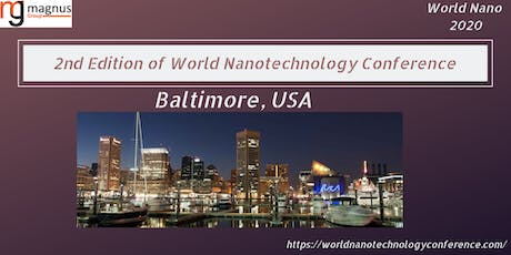2nd Edition of World Nanotechnology Conference tickets