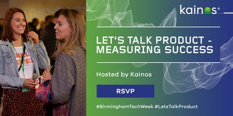 Let's Talk Product #BirminghamTechWeek Special Event tickets